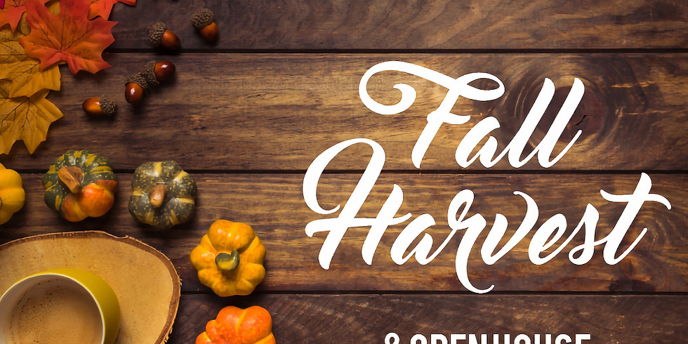 Fall Harvest & Open House!
