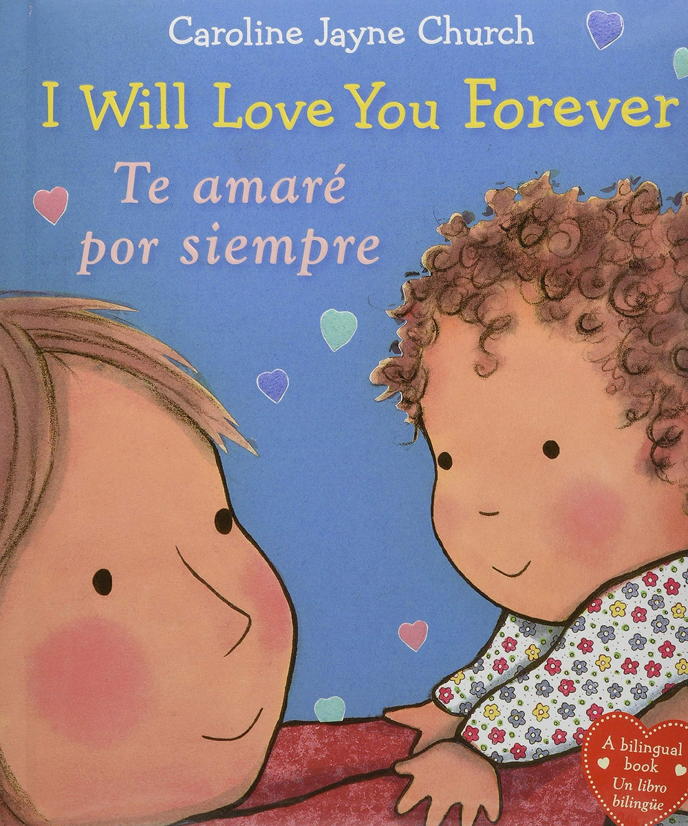 Te amare por siempre bilingual book for babies cover of book showing mother holding baby with curly hair looking at each other