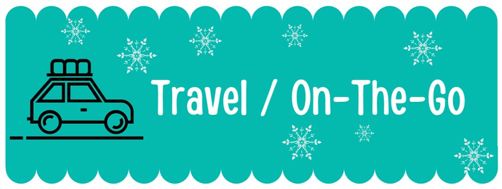 Travel / On-The-Go Title for Holiday gift list for babies and toddlers