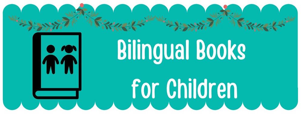 Bilingual Books for Children Title for Holiday gift list for babies and toddlers