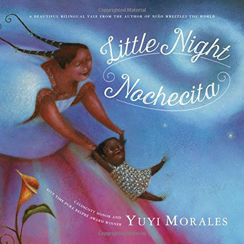 Book cover of children's book Nochecita by Yuyi Morales