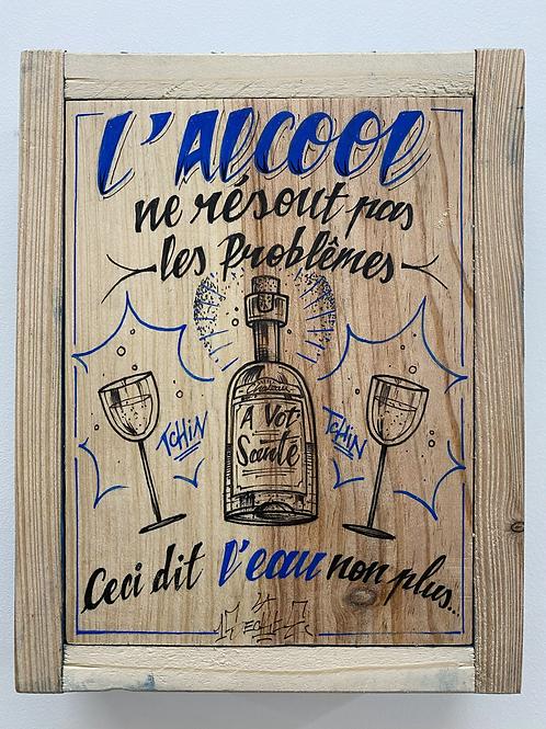 L'INSECTE - L'alcool ne résout pas les problèmes