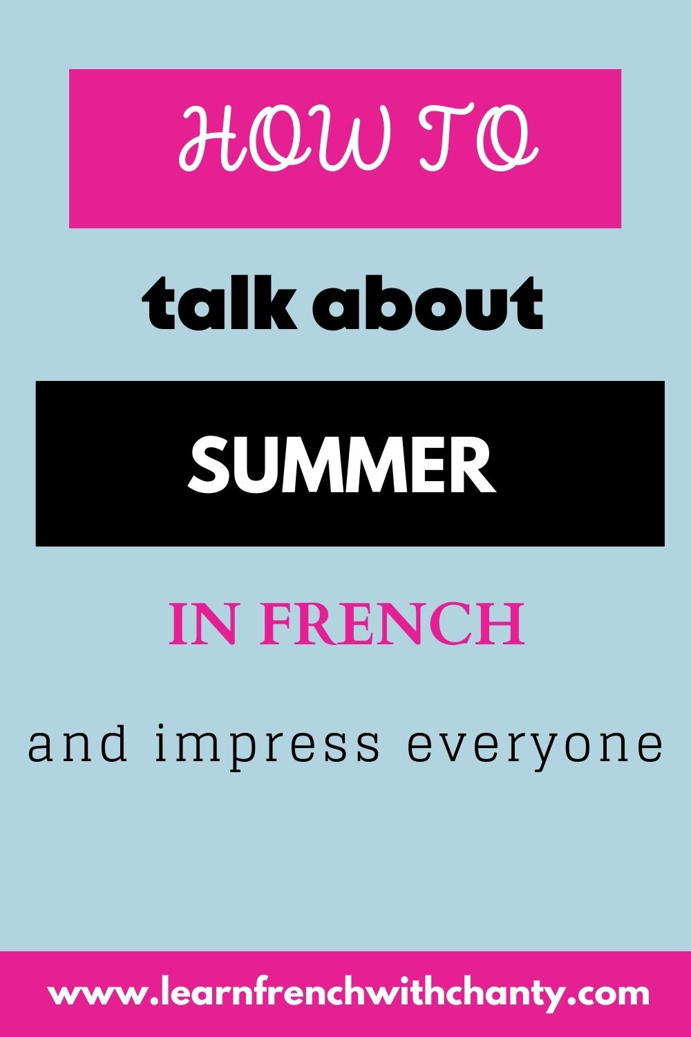 How to talk about summer in french and impress everyone