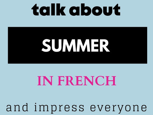 French summer essential vocabulary + Reading test