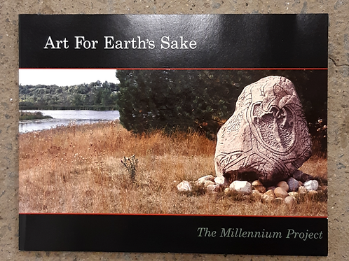 Art For Earth's Sake; The Millennium Project