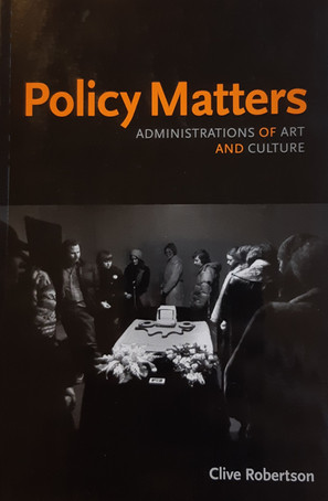 """""""Policy Matters"""" by Clive Robertson"""