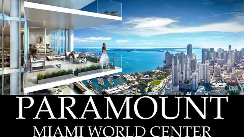 PARAMOUNT au Miami World Center 1-305-987-3703