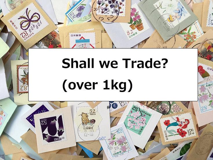 Shall we Trade? 【over 1Kgkg】