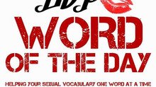 DVPASSION WORD OF THE DAY