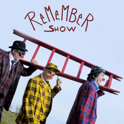 """""""REMEMBER SHOW"""""""