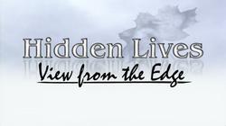 Hidden Lives - Opening