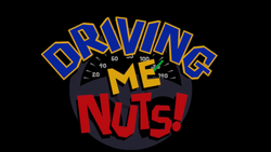 Driving Me Nuts!
