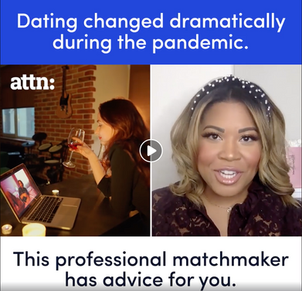 A Professional Matchmaker's Advice - ATTN: