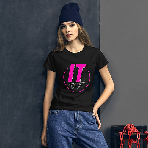 """IT"" Looks Good on You (Pink) Women's short sleeve t-shirt"