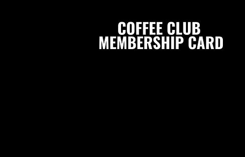 VIP Coffee Club Card (In-Store)