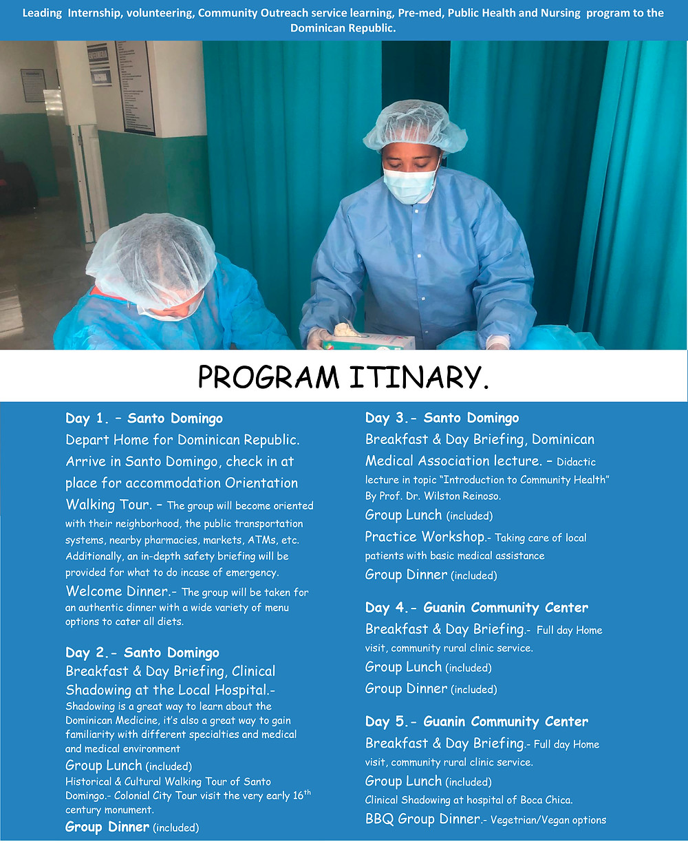 Program Itinary, 8 days and 7 nights, Guanin / SAS Program