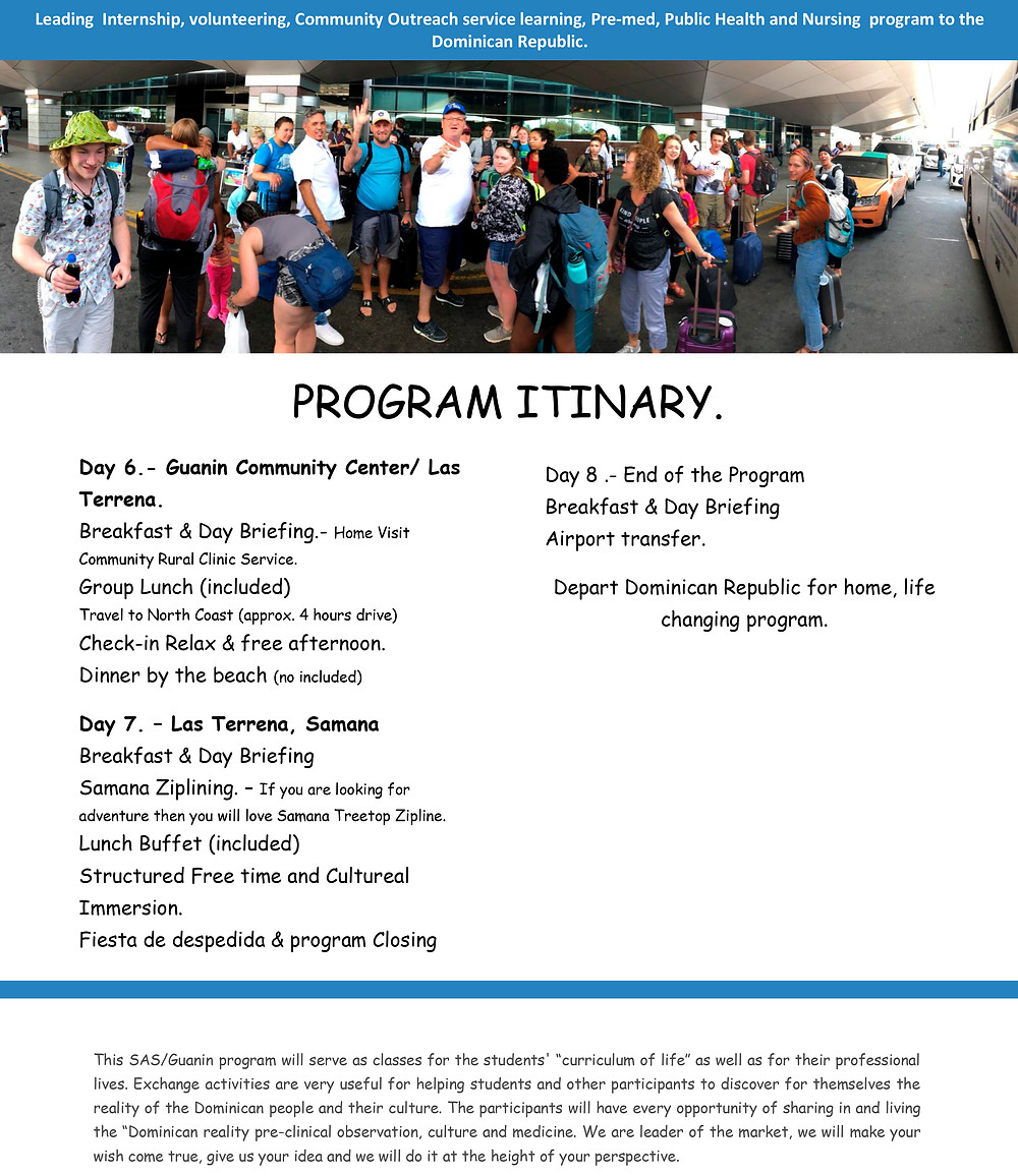 Program Itinary, 8 days 7 nights, Guanin /SAS Program