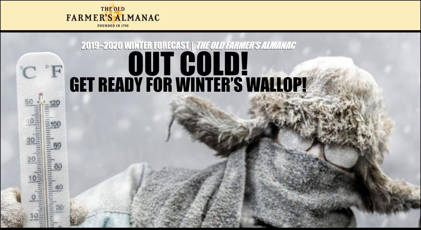 2020 And 2019 Winter Forecast Farmers Almanac.The Farmer S Almanac S Winter Outlooks Not For The Faint Of