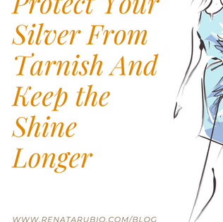 4 Ways To Protect Your Silver From Tarnish And Keep the Shine Longer