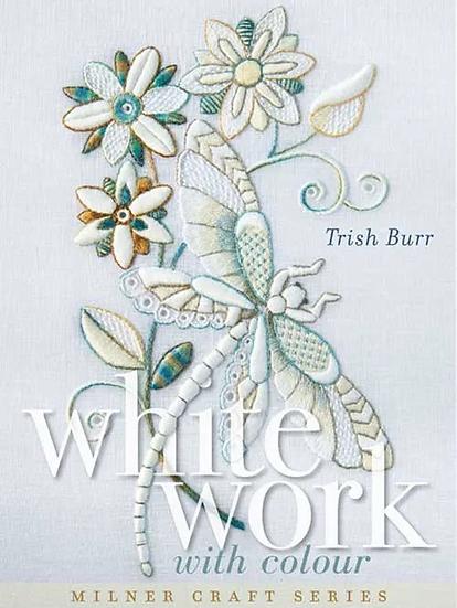 Whitework with Colour  Trish Burr