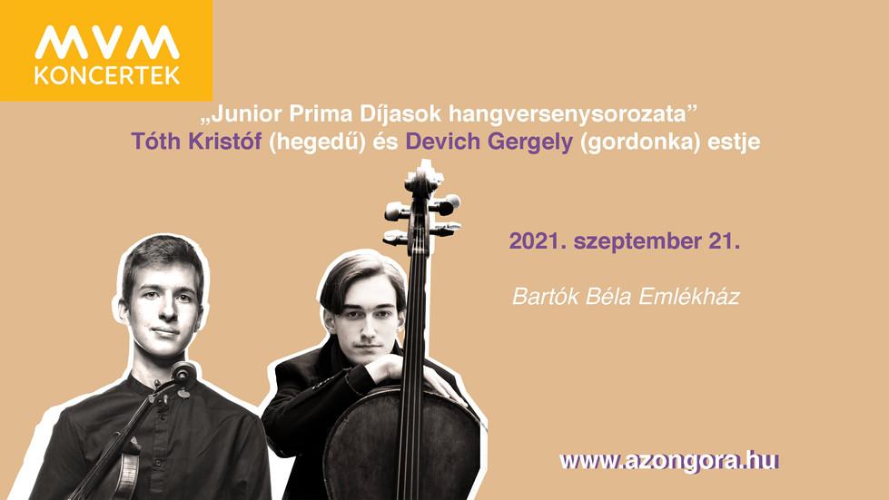 """MVM Koncertek – """"Junior Prima Díjasok hangversenysorozata"""" Tóth Kristóf és Devich Gergely es"""