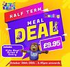 Half Term Meal Deal Hanley.png