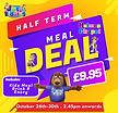 Half Term Meal Deal Holmes Chapel.png
