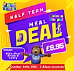 Half Term Meal Deal Holmes Chapel.png