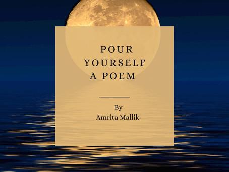 Pour Yourself a Poem