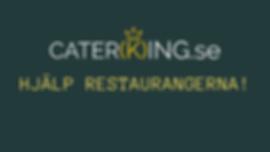 Caterking.se_hjalp_restaurangerna_under_