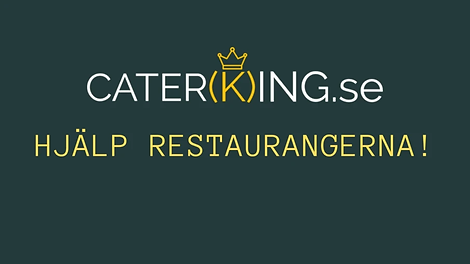 Caterking.se_hjalp_restaurangerna_under_