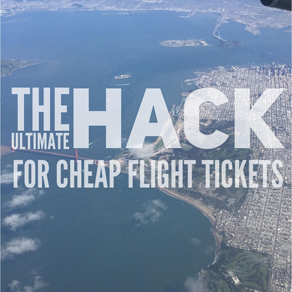 Travel Guide How to Find Cheap Fight Tickets Online! Travel Hacks that will save you money when booking your Flight Tickets and when to book Airfar at the cheapest price online!