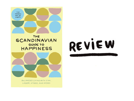 The Scandinavian Guide To Happiness: Review