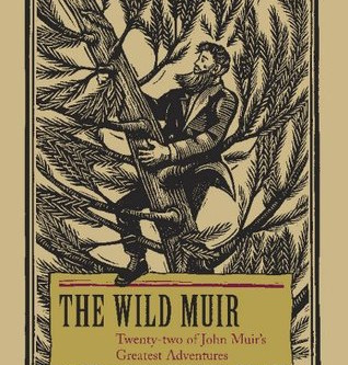 THE WILD MUIR BOOK REVIEW
