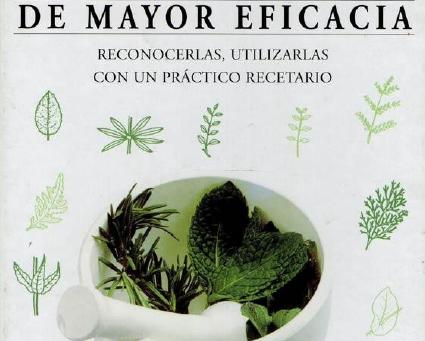 Las hierbas medicinales de mayor eficacia - PDF