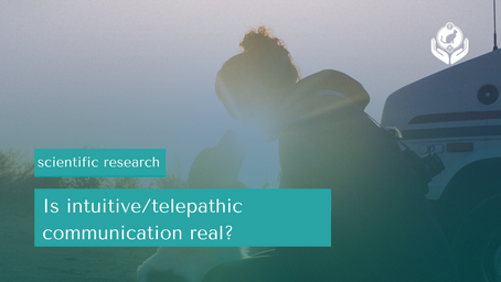 Is Intuitive / Telepathic Communication Real? Scientific research explains