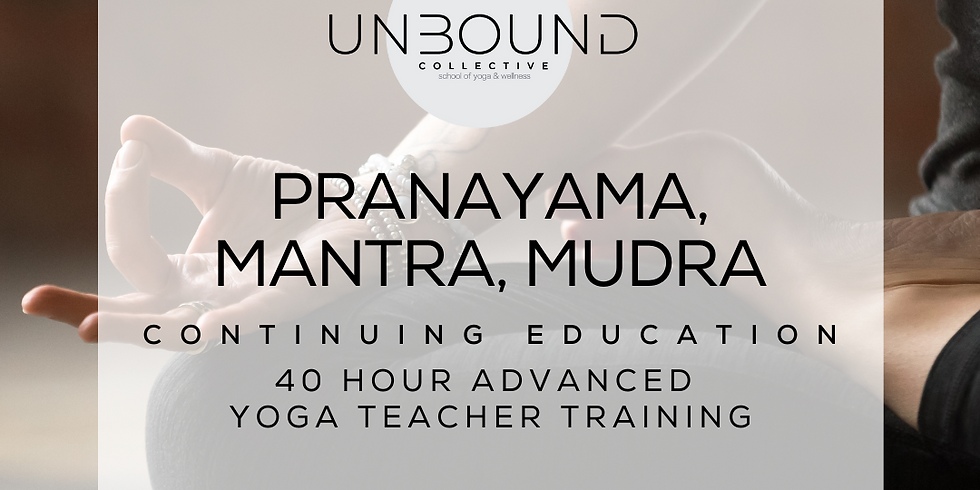 Pranayama, Mantra, Mudra