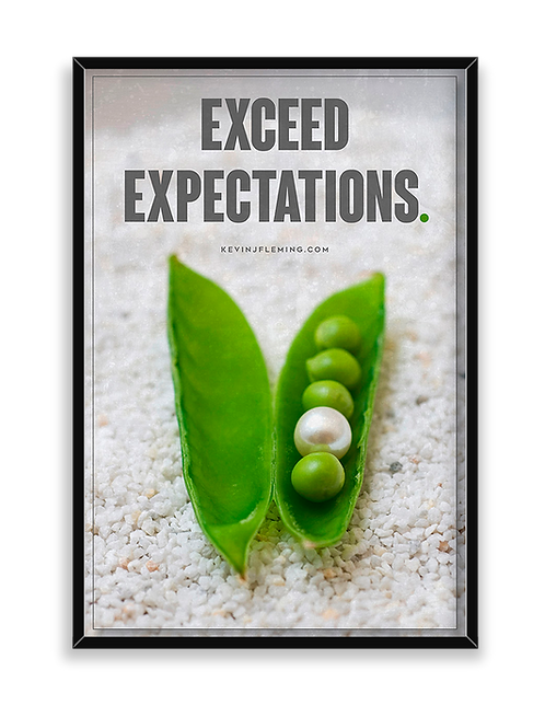 Exceed Expectations Poster