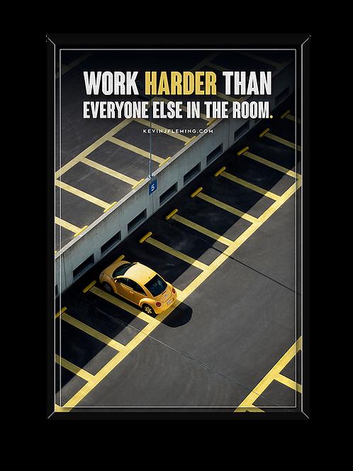 Work Harder Poster