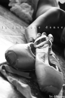 dernière danse - last dance