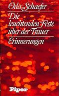 Oda Schaefer, Erinnerungen