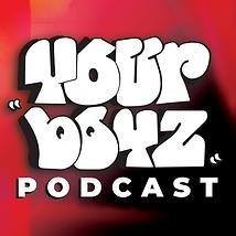 Your Boyz Podcast