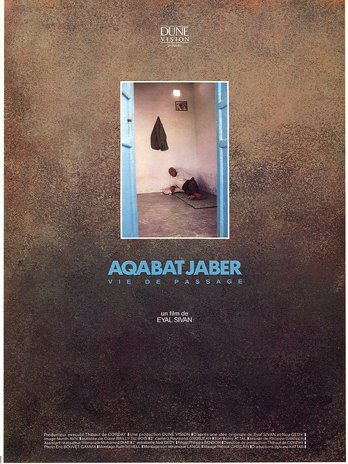 AQABAT-JABER Passing through, by Eyal Sivan