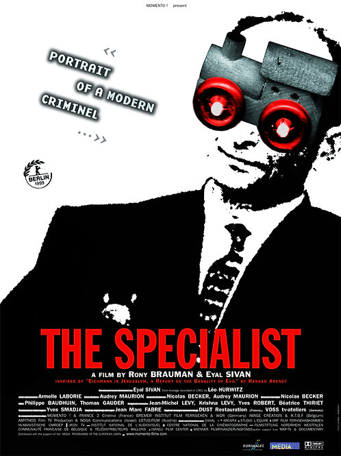THE SPECIALIST, portrait of a modern criminal by Eyal Sivan