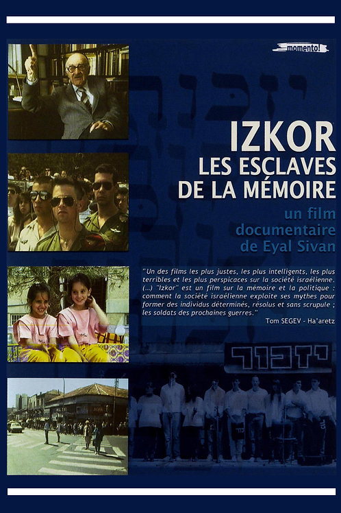 IZKOR, slaves of memory by Eyal Sivan