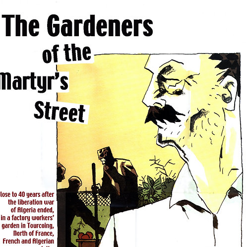 THE GARDENERS OF THE RUE DES MARTYRS by Leila Habchi & Benoit Prin