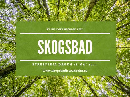 Stressfria dagen 28 maj - kom med på ett återhämtande Skogsbad!