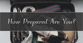 How Prepared Are You?