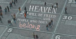 You don't belong in Heaven