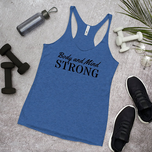 Body and Mind Strong Women's Racerback Tank